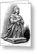 Ferdinand V Of Castile (1452-1516) Greeting Card by Granger