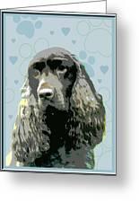 Field Spaniel Greeting Card by One Rude Dawg Orcutt