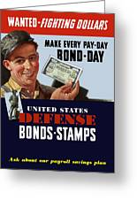 Fighting Dollars Wanted Greeting Card by War Is Hell Store