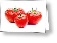 Fresh Tomato Greeting Card by Setsiri Silapasuwanchai