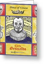 Gesualdo Greeting Card by Paul Helm