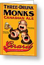 Girard Three Drunk Monks Greeting Card by John OBrien