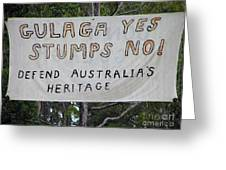 Gulaga Protest Sign Greeting Card by Joanne Kocwin