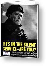 He's In The Silent Service Greeting Card by War Is Hell Store