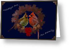 Holidays Are For Family Greeting Card by DigiArt Diaries by Vicky B Fuller