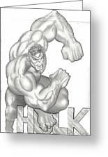 Hulk Greeting Card by Rick Hill