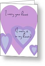 I Carry Your Heart I Carry It In My Heart - Lilac Purples Greeting Card by Georgia Fowler