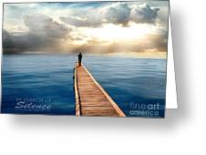 In Search Of Silence  Greeting Card by Eugene James