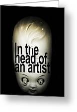 In The Head Of An Artist Greeting Card by Johan Lilja