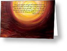 'insatiable' Painting With Eleanor Roosevelt Quote Greeting Card by Shannon Keavy