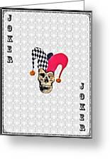 Joker Greeting Card by Bill Cannon