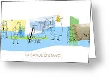 La Bande D'etang Greeting Card by Sean Hagan