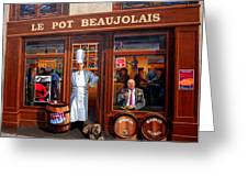 Le Pot Beaujolais Greeting Card by Laurel Talabere