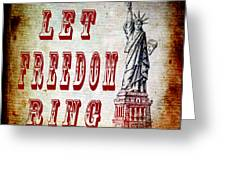 Let Freedom Ring Greeting Card by Angelina Vick