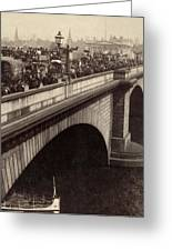 London Bridge - England - C 1896 Greeting Card by International  Images