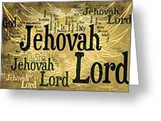 Lord Jehovah 2 Greeting Card by Angelina Vick