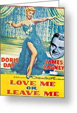 Love Me Or Leave Me Greeting Card by Georgia Fowler