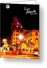 Lovely Asheville Night Downtown Greeting Card by Ray Mapp