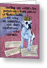 Luna Is Beautiful Greeting Card by Johanna Uribes