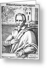 Michael Servetus, Spanish Physician Greeting Card by