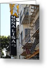 Mona Lisa Restaurant In North Beach San Francisco Greeting Card by Wingsdomain Art and Photography