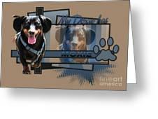 My Doxie Has Moxie - Dachshund Greeting Card by Renae Laughner