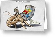 No Place Like Home Greeting Card by Rob Snow