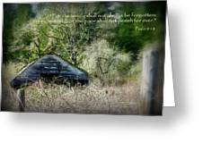 Not Forgotten Barn Psalm Greeting Card by Cindy Wright
