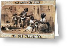 Oh Carry Me Back To Ole Virginny, 1859 Greeting Card by Photo Researchers