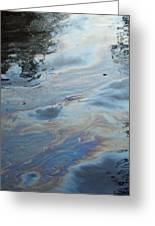 Oil Slick  Greeting Card by Michelle  BarlondSmith