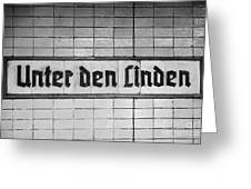 original 1930s Unter den Linden Berlin U-bahn underground railway station name plate berlin germany Greeting Card by Joe Fox