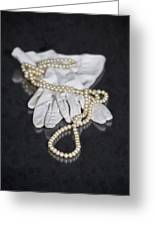 Pearls And Gloves Greeting Card by Joana Kruse