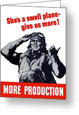Plane Production Give Us More Greeting Card by War Is Hell Store