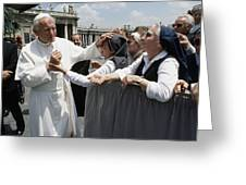 Pope John Paul II Blesses A Group Greeting Card by James L. Stanfield