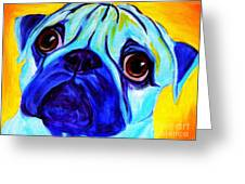 Pug - Sweetie Pug Greeting Card by Alicia VanNoy Call
