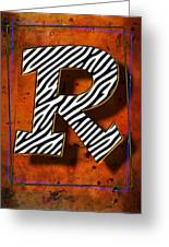 R Greeting Card by Mauro Celotti