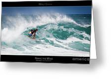 Riding The Wave - Maui Hawaii Posters Series Greeting Card by Denis Dore