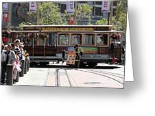 San Francisco Cable Car At The Powell Street Cable Car Turnaround - 5d17968 Greeting Card by Wingsdomain Art and Photography