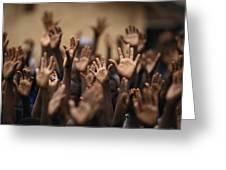 School Children Raise Their Hands Greeting Card by Lynn Johnson