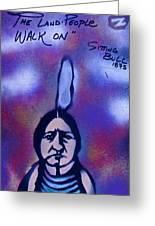 Sitting Bull...land Greeting Card by Tony B Conscious