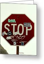 Stop Taggin Greeting Card by Cheryl Young