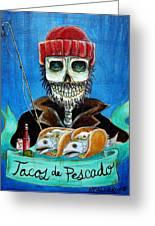 Tacos De Pescado Greeting Card by Heather Calderon