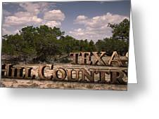 Texas Hill Country Greeting Card by Kelly Rader