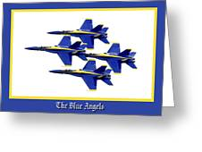 The Blue Angels Greeting Card by Greg Fortier