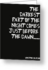 The Darkest Part Of The Night Greeting Card by Georgia Fowler