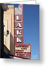 The Lark Theater In Larkspur California - 5d18490 Greeting Card by Wingsdomain Art and Photography