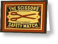 The Scissors Safety Match Greeting Card by Carol Leigh