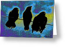 Three Crows Greeting Card by YoMamaBird Rhonda