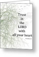 Trust In The Lord Greeting Card by Trilby Cole