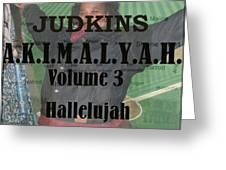 Volume 3 Greeting Card by AKIMALYAH Publishing